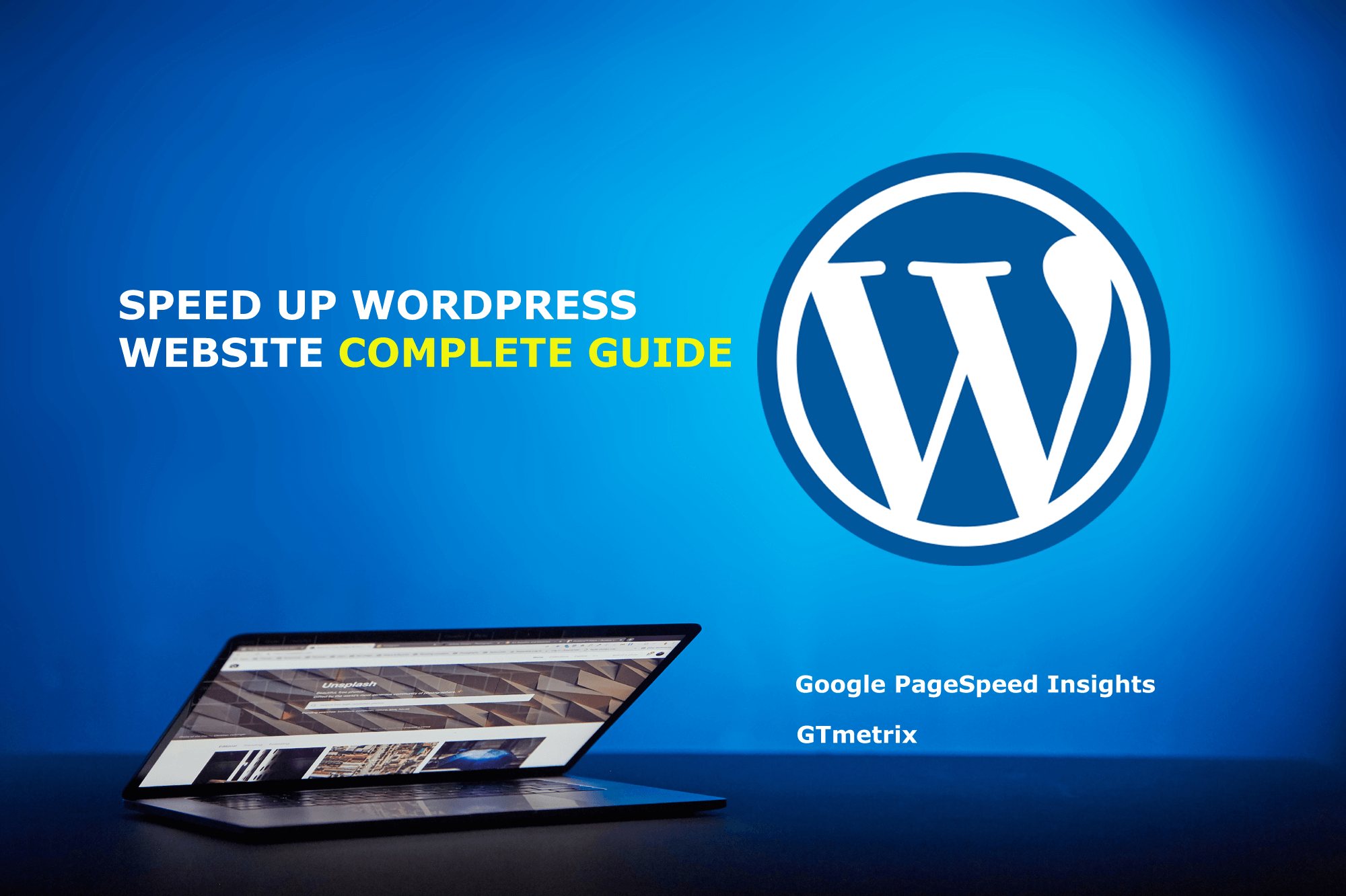 Speed Up WordPress Website Complete Guide Step by Step 2021
